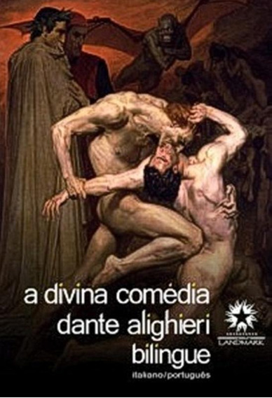 Divina Comedia, A - Edicao Bilingue : Italiano/ Portugues