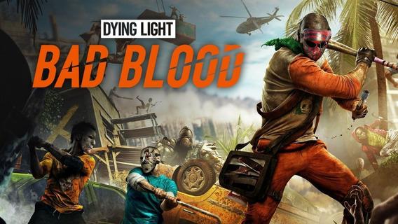 Jogo Dying Light Bad Blood Pc Steam Key