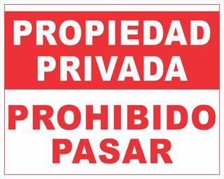 Cartel Propiedad Privada Prohibido Pasar 40x50 Apto Exter
