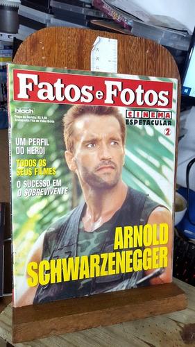 Fatos E Fotos Cinema Espetacular 2 - Arnold Scwarzenegger