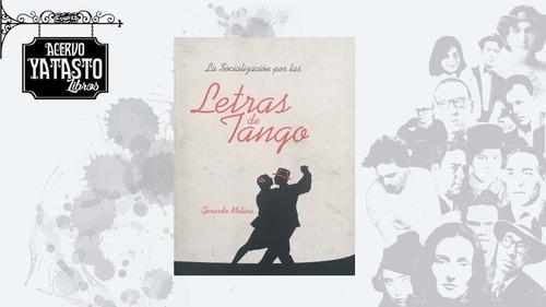 Imagen 1 de 3 de La Socialización Por La Letras De Tango
