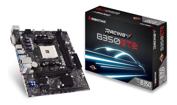 Placa Mãe Biostar Racing B350et2 Chipset B350 Amd Am4 Ddr4
