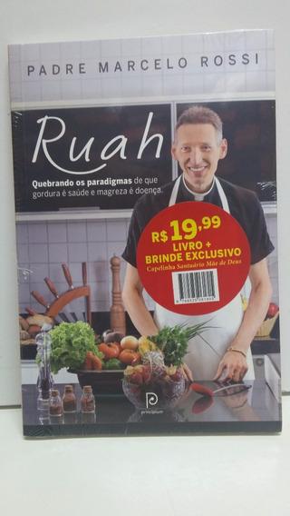Livro Padre Marcelo Rossi Ruah+frete Grátis Para Todo Brasil