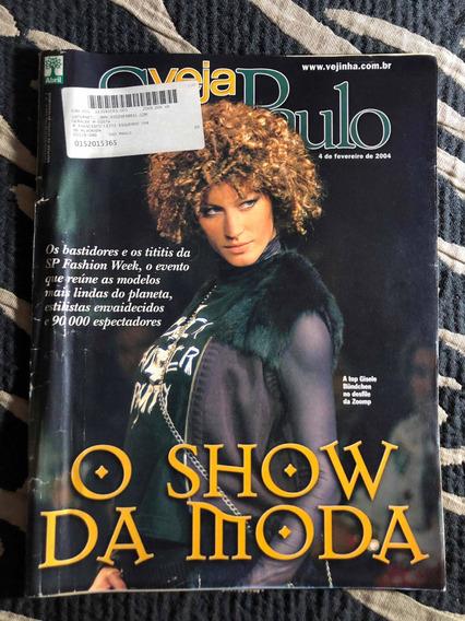 Revista Veja São Paulo 04 Gisele Bundchen O Show Da Moda
