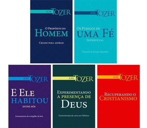 Kit A. W. Tozer 05 Livros Ele Habitou Entre Nós E Mais ...