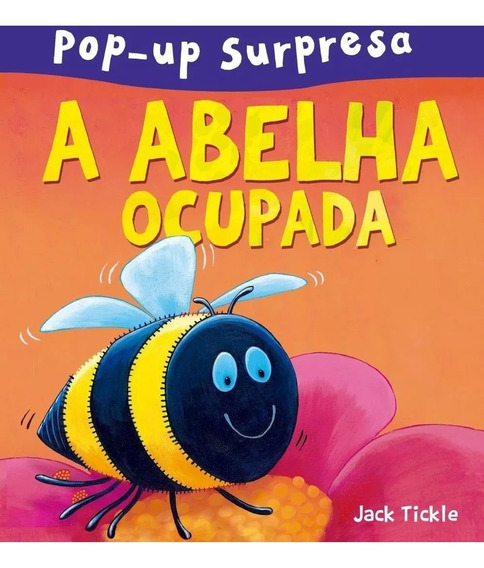 Livro Pop Up A Abelha Ocupada - Literatura Infantil