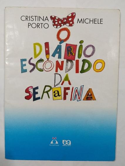Livro: O Diário Escondido Da Serafina