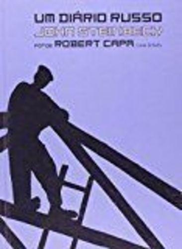 Livro Um Diário Russo John Steinbeck E Robert Capa