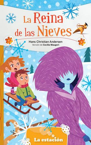 La Reina De Las Nieves - Editorial Mandioca