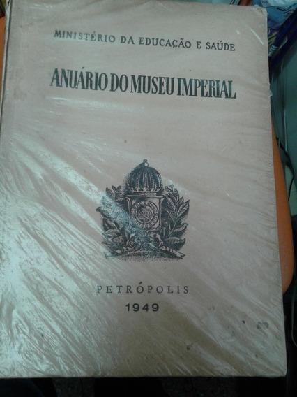 Livro Anuário Do Museu Imperial Ano 1949