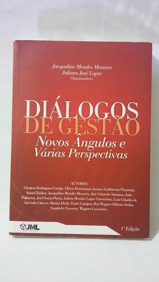 Diálogos De Gestão - Novos Ângulos E Várias Perspectiva