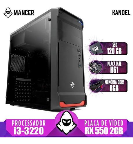Pc Gamer Mancer, Intel I3, Rx 550 2gb, 8gb, Ssd 120, 500w