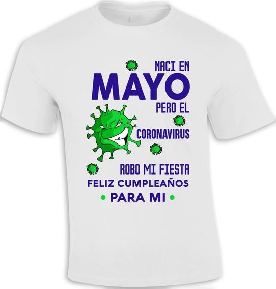 Playera Sublimada Cumpleaños Mayo Coronaviru Mod. 02
