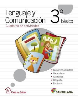 Lenguaje 3 Básico Cuaderno De Actividades Casa Del Saber