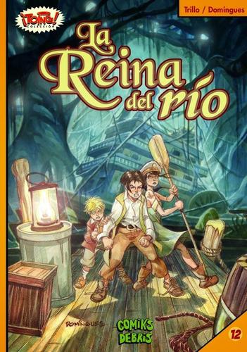 Imagen 1 de 1 de Comic: La Reina Del Rio (colección ¡toing!)