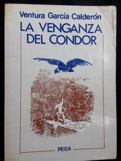 Avpl Ventura Garcia Calderon La Venganza Del Condor Libro