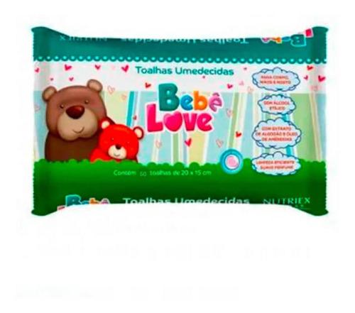 Nutriex Bebê Love Toalhas Umedecidas C/50