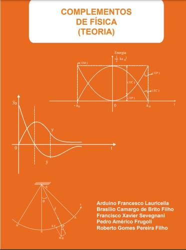 Imagem 1 de 1 de Livro Complementos De Física - Teoria