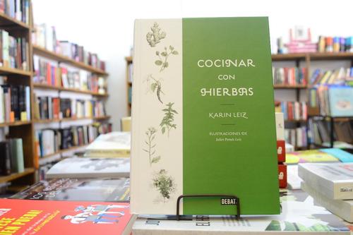 Imagen 1 de 5 de Cocinar Con Hierbas. Karin Leiz.