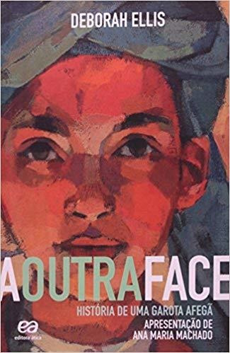 A Outra Face - Historia De Uma Garota Afega