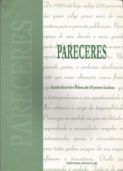 Pareceres - Luiz Gastão Paes Barros Leães - 2 Volumes