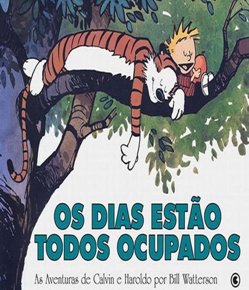 Calvin E Haroldo - Os Dias Estao Todos Ocupados