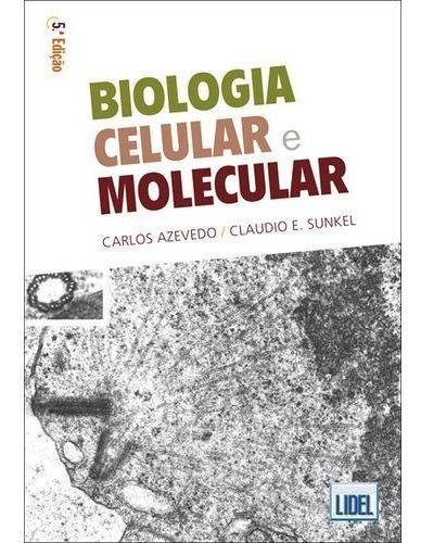 Biologia Celular E Molecular - Isbn 9789727576920