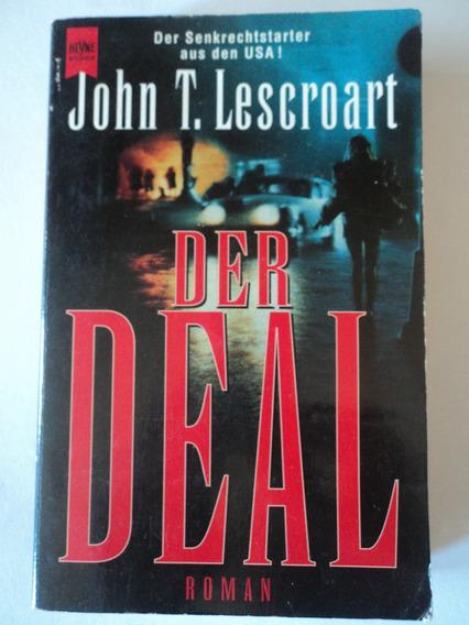 Livro-der Deal Roman:john T. Lescroart:(alemão)