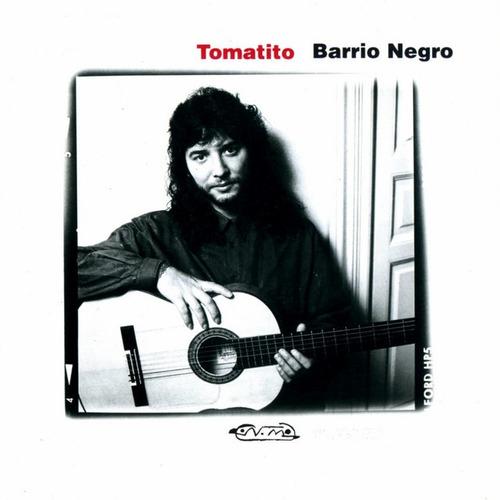 Tomatito - Barrio Negro - Cd