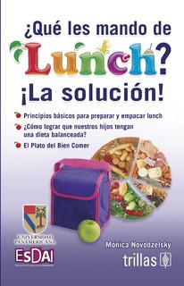 ¿ Qué Les Mando De Lunch? - Mónica Novodzelsky - Trillas