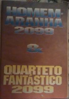 Hq Homem Aranha 2099 & Quarteto Fantastico 2099,edicao 1996