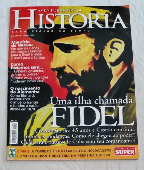 Revista Aventuras Na História Ed10 - Uma Ilha Chamada Fidel
