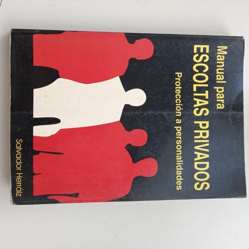 Manual Para Escoltas Privados Protección A Personalidades