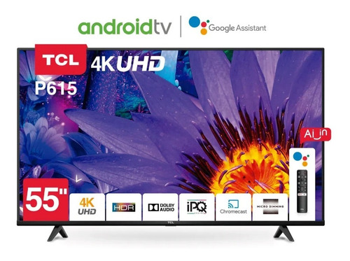Smart Tv Android Tv Tcl 55 4k Uhd Bluethooth Google Albion