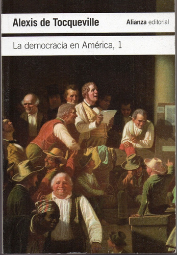 La Democracia En América - Tocqueville - Alianza 2 Tomos
