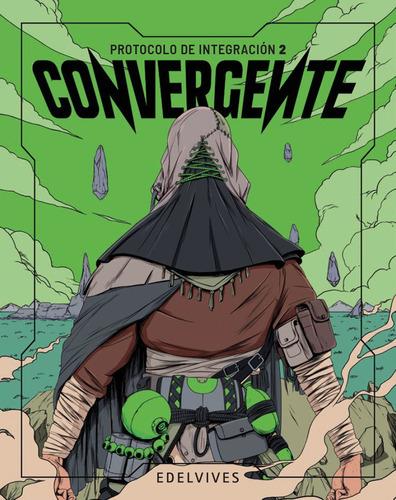 Convergente - Protocolo De Integración Ii