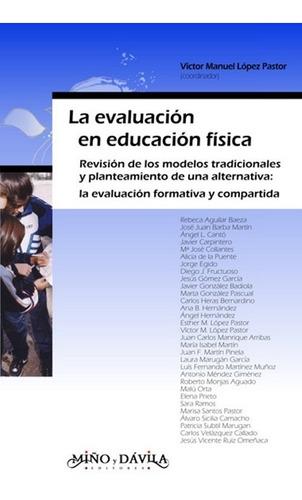 La Evaluación En Educación Física. Revisión De Los Modelos