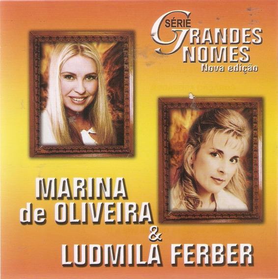 Cd Marina De Oliveira & Ludmila Ferber- Grandes Nomes- Novo*