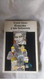 El Escritor Y Su Fantasma Ernesto Sabato