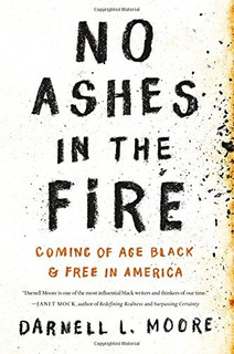 Book : No Ashes In The Fire Coming Of Age Black And Free ...
