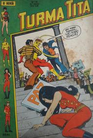 Turma Titã #35 Ebal 1971 O Herói 4a Série Crosstore
