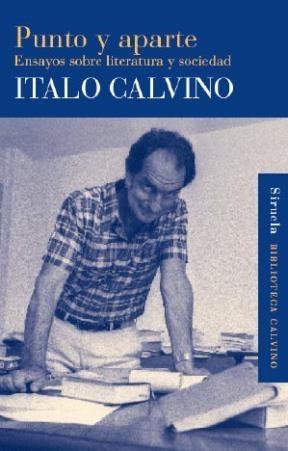Imagen 1 de 3 de Punto Y Aparte, Italo Calvino, Siruela