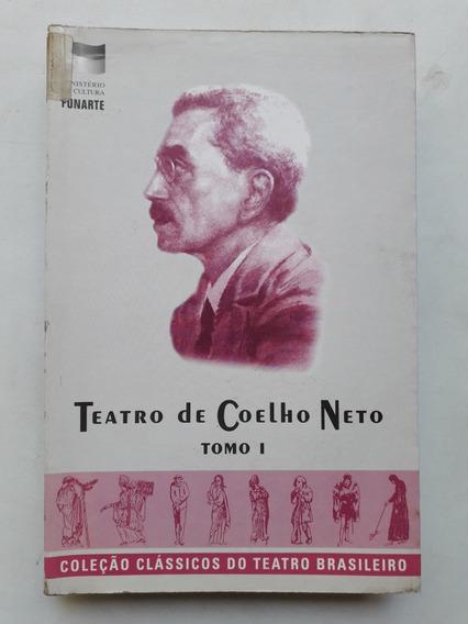 Livro Teatro De Coelho Neto - Tomo I