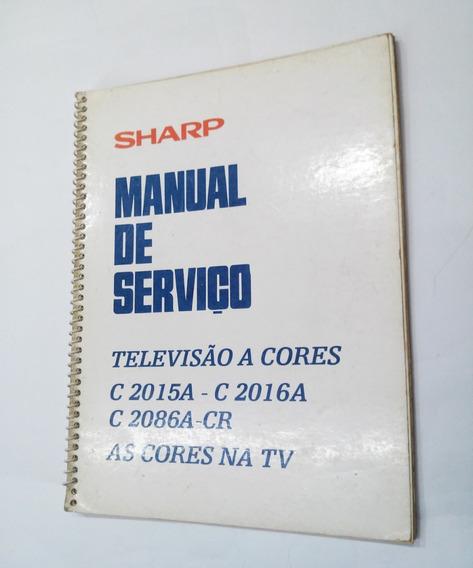 Manual De Serviço Com Esquemas De Televisores Sharp Original
