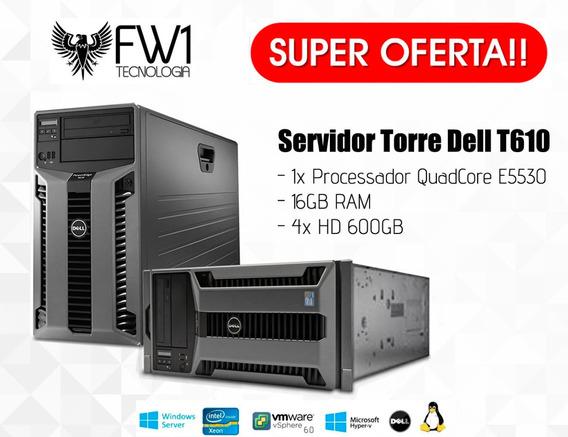 Dell T610 Servidor Torre / 16gb Ram/ 4xhd 600gb/ 1xe5530