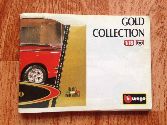 Catalogo Burago Serie Gold Hecho En Italia. Escala 1:18/1:24