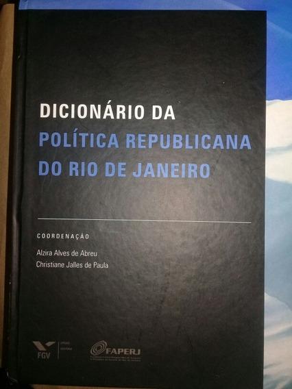Difionário Da Política Da Republicana Do Rio De Janeiro