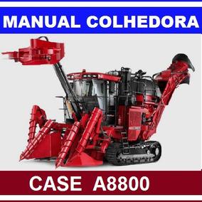 Manual Técnico Colhedora Case Ih A8800 + Catalogo De Peças