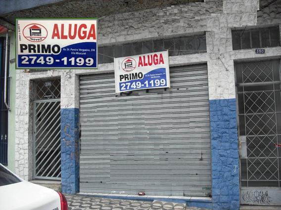 L355 Salão Comercial- Vila Nhocuné -em Frente Ao Banco Itau*