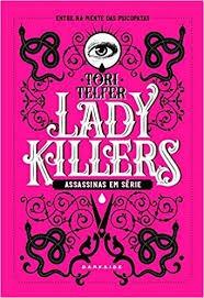 Lady Killers: Assassinas Em Série Telfer, Tori